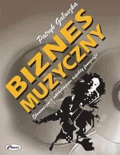 Biznes muzyczny - Patryk Gałuszka - ebook