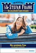 Dr. Stefan Frank 2486 - Arztroman - Stefan Frank - E-Book