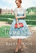Wierna Tobie - Becky Wade - ebook