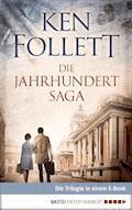 Die Jahrhundert Saga - Ken Follett - E-Book