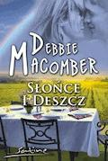 Słońce i deszcz - Debbie Macomber - ebook