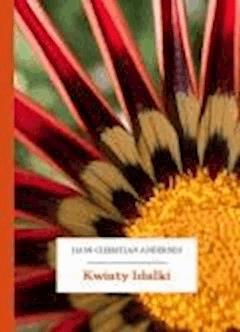 Kwiaty Idalki - Andersen, Hans Christian - ebook