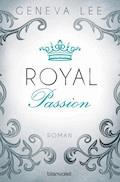 Royal Passion - Geneva Lee - E-Book