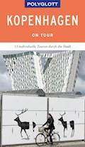 POLYGLOTT on tour Reiseführer Kopenhagen - Axel Pinck - E-Book