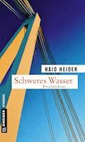 Schweres Wasser - Hajo Heider - E-Book