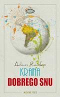 Kraina dobrego snu - Adam Rainko - ebook