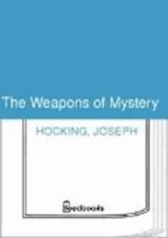 The Weapons of Mystery - Joseph Hocking - ebook