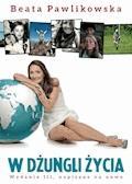 W dżungli życia - Beata Pawlikowska - ebook + audiobook