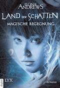 Land der Schatten - Magische Begegnung - Ilona Andrews - E-Book