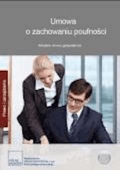 Umowa o zachowaniu poufności. Aktualne umowy gospodarcze - Opracowanie zbiorowe - ebook