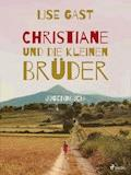 Christiane und die kleinen Brüder - Lise Gast - E-Book