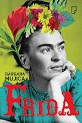 Frida - Bárbara Mujica - ebook