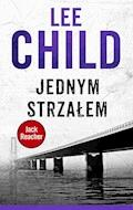Jack Reacher. Jednym strzałem - Lee Child - ebook