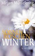 Sonnenröschenwinter - Mirjam Müntefering - E-Book