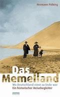 Das Memelland - Hermann Pölking - E-Book