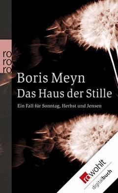 Das Haus der Stille - Boris Meyn - E-Book