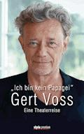 Ich bin kein Papagei - Gert Voss - E-Book