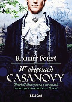 W objęciach Casanowy - Robert Foryś - ebook