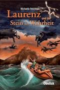 Laurenz und der Stein der Wahrheit - Michaela Holzinger - E-Book