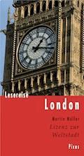 Lesereise London - Martin Müller - E-Book