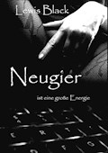 Neugier - Lewis Black - E-Book