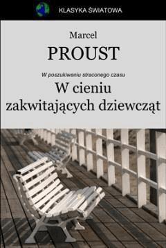 W cieniu zakwitających dziewcząt - Marcel Proust - ebook