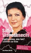 Kapitalismus, was tun? - Sahra Wagenknecht - E-Book