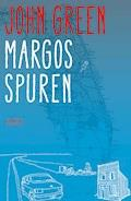 Margos Spuren - John Green - E-Book