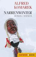 Narrenwinter - Alfred Komarek - E-Book