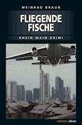 Fliegende Fische - Meinrad Braun - E-Book