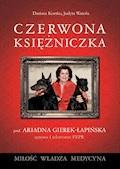 Czerwona księżniczka - Dariusz Kortko, Judyta Watoła - ebook