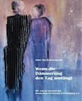 Wenn die Dämmerung den Tag umfängt - Anne Koch-Gosejacob - E-Book