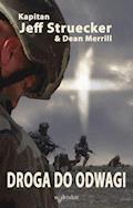 Droga do odwagi - Jeff Struecker, Dean Merrill - ebook