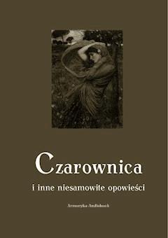 Czarownica - Andrzej Sarwa, Wiktor Gomulicki - ebook