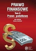 Prawo Finansowe. Tom II - Michał Bitner, Hanna Litwińczuk, Witold Modzelewski - ebook