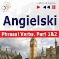 Angielski na mp3 - Phrasal verbs część 1 i 2 - Dorota Guzik, Joanna Bruska - audiobook