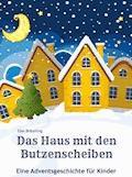 Das Haus mit den Butzenscheiben - Elke Bräunling - E-Book