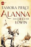 Alanna - Das Lied der Löwin - Tamora Pierce - E-Book