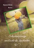 Schattensprünge sind nicht die Leichtesten - Simone Gütte - E-Book