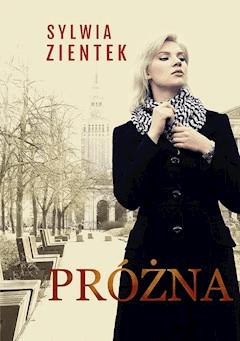 Próżna - Sylwia Zientek - ebook