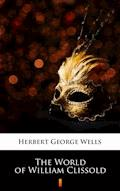 The World of William Clissold - Herbert George Wells - ebook