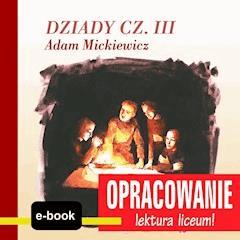 Dziady cz. III (Adam Mickiewicz) - opracowanie - Andrzej I. Kordela, M. Bodych - ebook