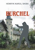 Burchel - Henryk Karol Skiba - ebook