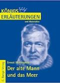 Der alte Mann und das Meer  - The Old Man and the Sea von Ernest Hemingway. Textanalyse und Interpretation. - Ernest Hemingway - E-Book