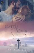 Seattle Story - The Rain - Kajsa Arnold - E-Book