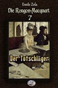 Der Totschläger (Illustriert) - Émile Zola - E-Book