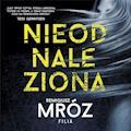 Nieodnaleziona - Remigiusz Mróz - audiobook