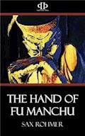 The Hand of Fu Manchu - Sax Rohmer - ebook