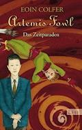 Artemis Fowl - Das Zeitparadox - Eoin Colfer - E-Book