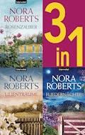 Die Blüten-Trilogie: - Rosenzauber / Lilienträume / Fliedernächte (3in1-Bundle) - Nora Roberts - E-Book